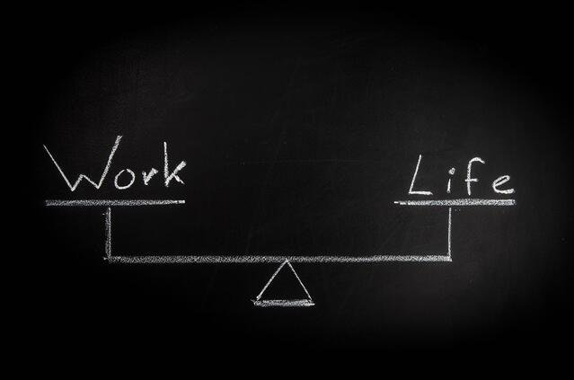 A balance of work and life.
